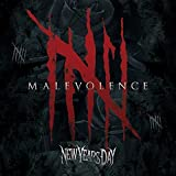 Malevolence by NEW YEARS DAY (2015-05-04)