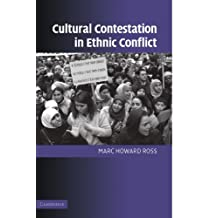Cultural Contestation in Ethnic Conflict