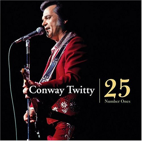25 Number Ones by Conway Twitty