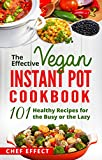 Free eBook - The Effective Vegan Instant Pot Cookbook