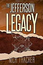 The Jefferson Legacy (Harvey Bennett Thrillers Book 4)