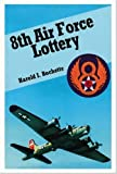 8th Air Force Lottery, Harold I. Rochette, 1412076307