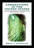 img - for Corrections in the United States: A Contemporary Perspective (3rd Edition) book / textbook / text book