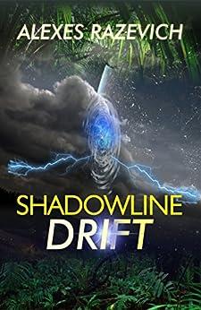 Shadowline Drift by [Razevich, Alexes]