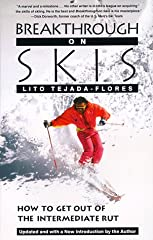In this wonderfully innovative yet practical guide to skiing, acclaimed instructor Tejada-Flores explains how to break the bad habits of an intermediate skier and learn to ski even the steepest, bumpiest slopes with the grace and speed of an ...