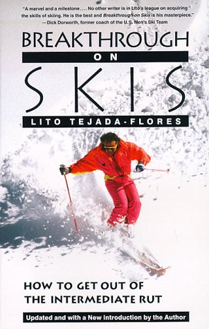 - Breakthrough On Skis: How to Get Out of the Intermediate Rut
