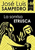 Front cover for the book La sonrisa etrusca by Jose Luis Sampedro