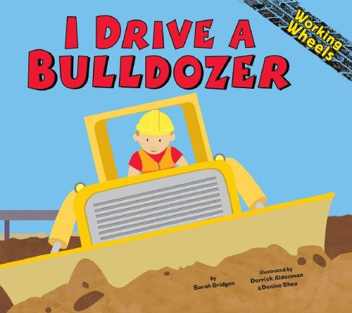 I Zeal a Bulldozer (Working Wheels)