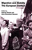 Migration and Mobility, Anne Showstack Sassoon, 0333920368