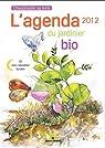 L'agenda du jardinier bio 2012 : Et son calendrier lunaire par Leclerc