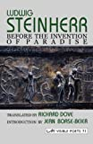 Before the Invention of Paradise, Ludwig Steinherr and Richard Dove, 1904614450