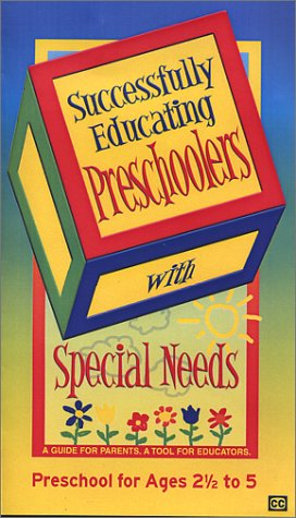 Successfully Educating Preschoolers with Special Needs [VHS]