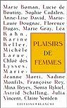 Plaisirs de femmes par Blanche