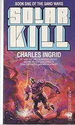 Solar Kill (Sand Wars, Book 1)