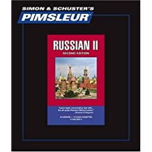Russian II, Comprehensive: Learn to Speak and Understand Russian with Pimsleur Language Programs