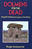 img - for Dolmens for the dead: Megalith Building throughout the world book / textbook / text book