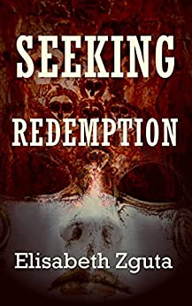 Seeking Redemption (Curses & Secrets Book 3) (English Edition) de [Zguta, Elisabeth]