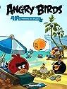 Angry Birds - tome 2 - Le paradis des Piggies par Oost