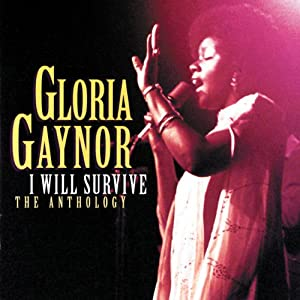 I Will Survive: Anthology / グロリア・ゲイナー