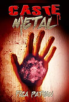 Caste Metal: Short Story by [Pathan, Fiza]