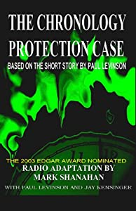 The Chronology Protection Case (Dramatised) Performance
