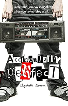 Accidentally Perfect by [Stevens, Elizabeth]