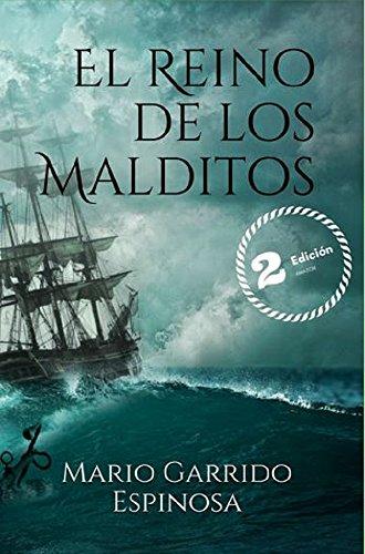 El reino de los malditos de Mario Garrido Espinosa