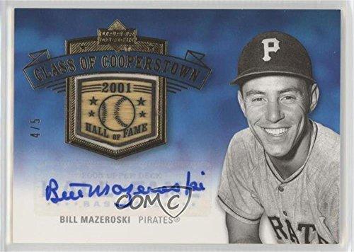 (Bill Mazeroski #4/5 (Baseball Card) 2005 Upper Deck Hall of Fame - Class of Cooperstown - Gold Autographs [Autographed] #CC-BM1)
