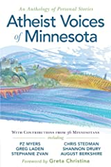 Atheist Voices of Minnesota: an Anthology of Personal Stories Kindle Edition