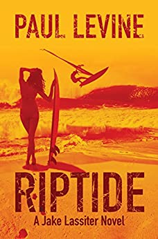RIPTIDE (Jake Lassiter Legal Thrillers Book 5) by [Levine, Paul]