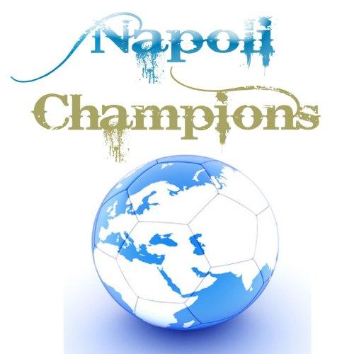 Champions League Mp3 Download: Amazon.com: Napoli Champions (Inno Champions League