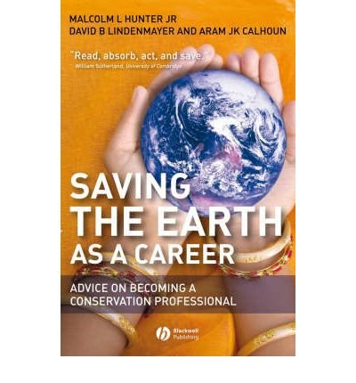 Saving the Earth as a Career: Advice on Becoming a Conservation Professional (Paperback) - Common pdf epub