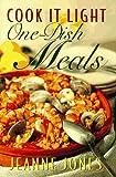 Cook It Light One-Dish Meals, Jeanne Jones, 0028603532