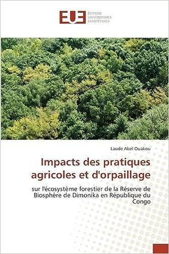 Download Impacts Des Pratiques Agricoles Et D'Orpaillage epub pdf