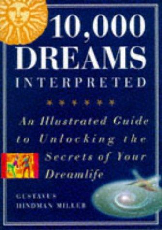 Read Online 10000 Dreams Interpreted PDF