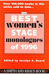The Best Women's Stage Monologues of 1996 (Best Women's Stage Monologues) Paperback