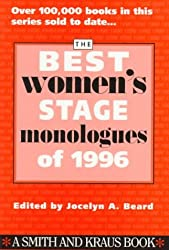 The Best Women's Stage Monologues of 1996 (Best Women's Stage Monologues)