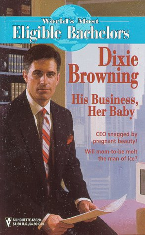 His Business, Her Baby (World's Most Eligible Bachelors)