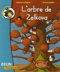 L'arbre de Zelkova par Maryvonne Rippert