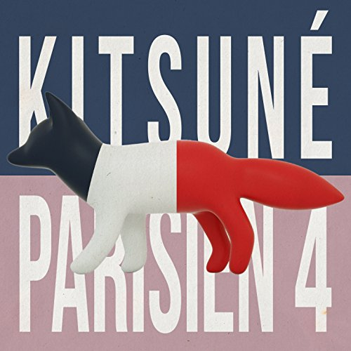 Various Artists - Kitsune Parisien 4 (2017) [WEB FLAC] Download