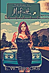 The Road to Mafietta (Mafietta Novella Series) Paperback