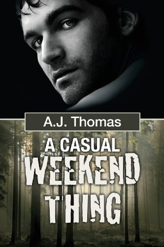 A Casual Weekend Thing by Dreamspinner Press