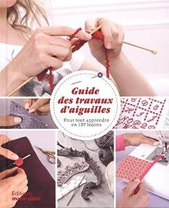 vignette de 'Guide des travaux d'aiguilles (Clémentine Rousseau)'