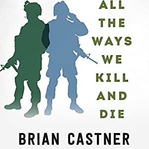 All the Ways We Kill and Die Audiobook