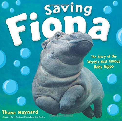 Saving Fiona  The Story Of The World S Most Famous Baby Hippo