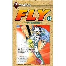 FLY T24 - LE CINQUIÔME TALISMAN
