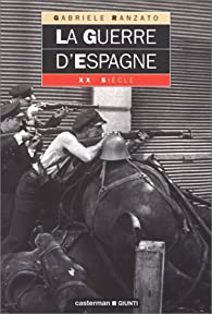 La guerre d'Espagne par Gabriele Ranzato