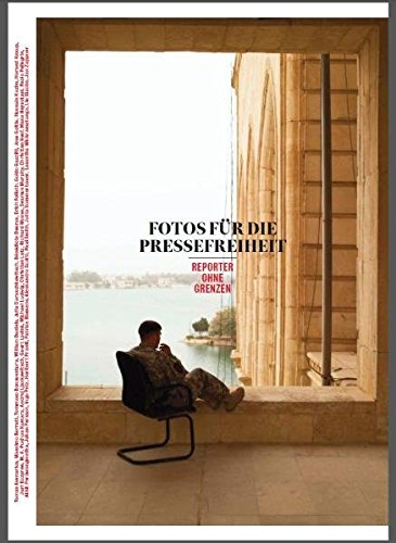 Fotos für die Pressefreiheit 2011: Reporter ohne Grenzen