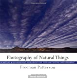 Photography of Natural Things, Freeman Patterson, 1552635988