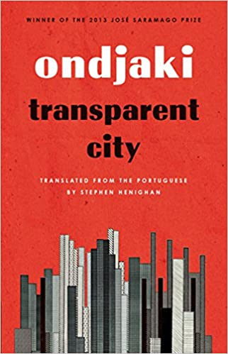 Transparent City (Biblioasis International Translation Series